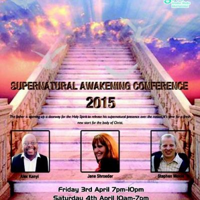 Supernatural Awakening Conference 2015